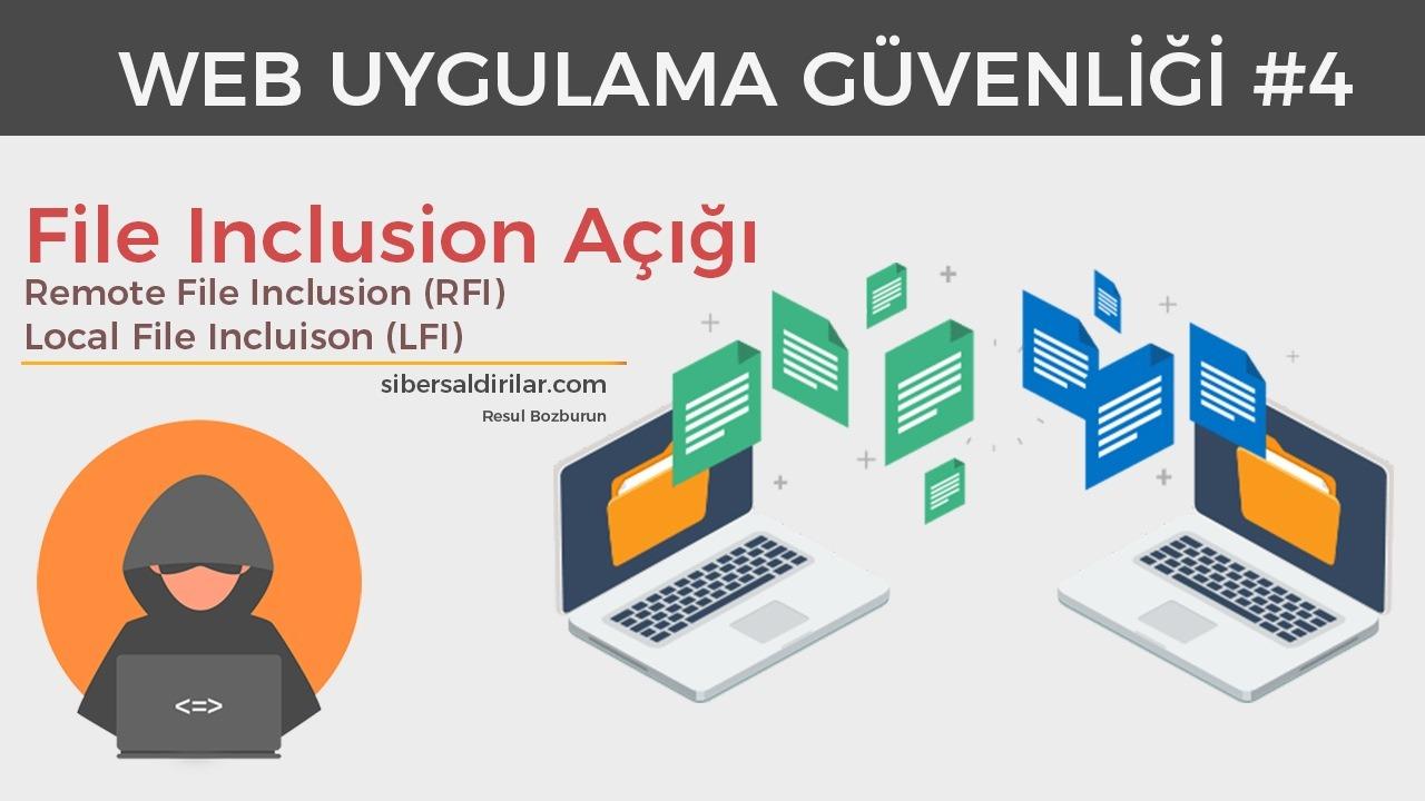 File Inclusion - RFI ve LFI